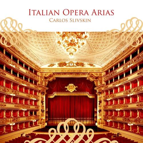 Italian Opera Arias de Carlos Slivskin