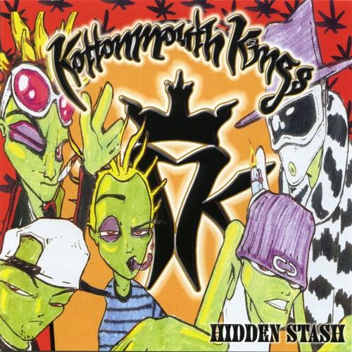 Hidden Stash by Kottonmouth Kings