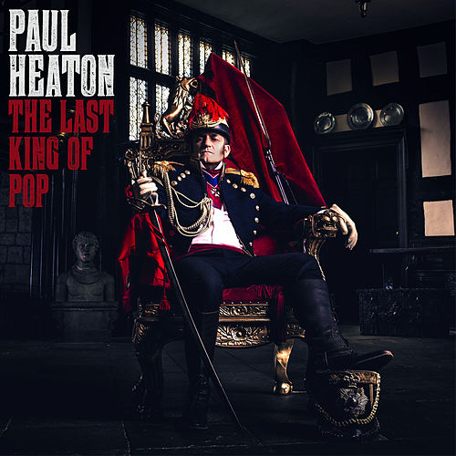 The Last King Of Pop von Paul Heaton