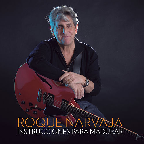 Instrucciones para Madurar de Roque Narvaja