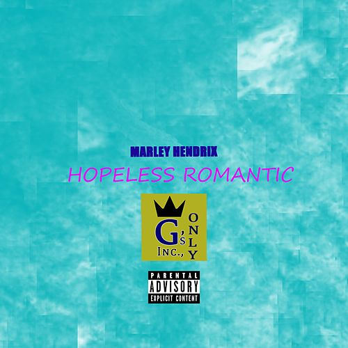 Hopeless Romance by Marley Hendrix