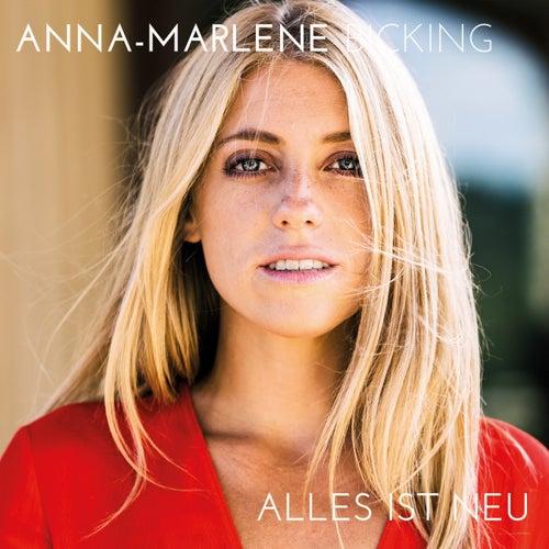 Alles ist neu by Anna-Marlene