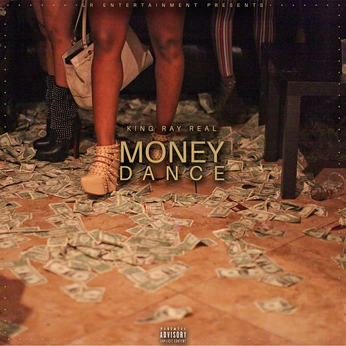 Money Dance by KingRayReal