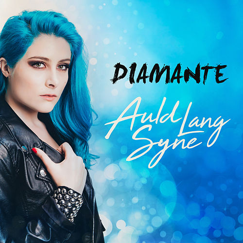 Auld Lang Syne by Diamante
