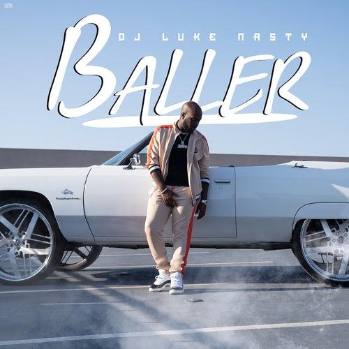 Baller by DJ Luke Nasty