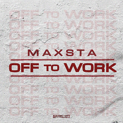 Off To Work von Maxsta