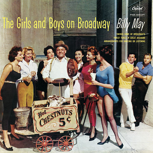 The Girls And Boys On Broadway by Billy May