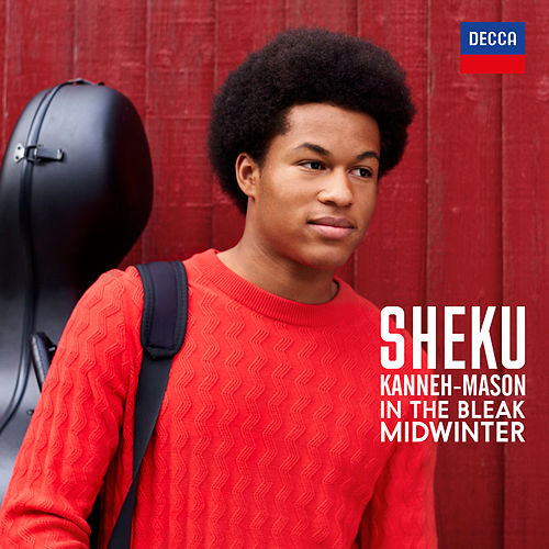Holst: In the Bleak Midwinter (Arr. Kanneh-Mason) by Sheku Kanneh-Mason