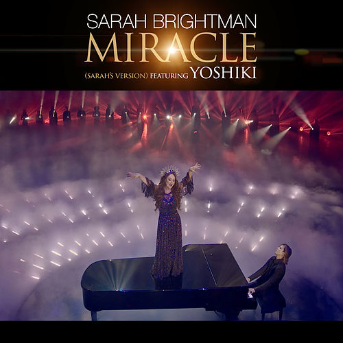 Miracle (Sarah's Version) de Sarah Brightman