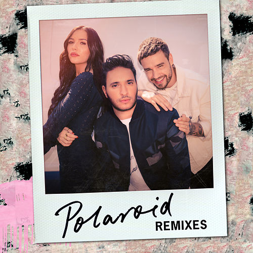 Polaroid (Remixes) by Jonas Blue, Liam Payne & Lennon Stella