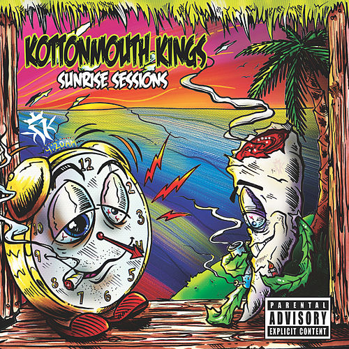 Sunrise Sessions von Kottonmouth Kings