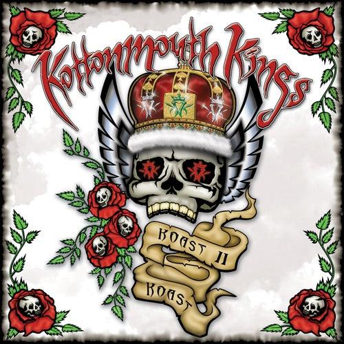 Koast II Koast by Kottonmouth Kings