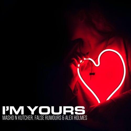 I'm Yours de Mashd N Kutcher