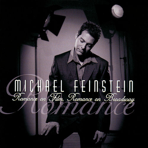 Romance On Film, Romance On Broadway de Michael Feinstein