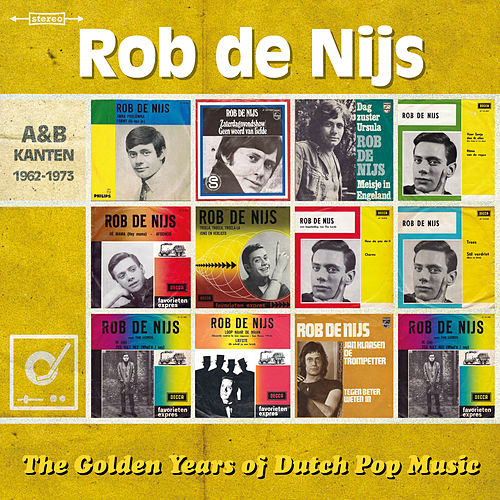 Golden Years Of Dutch Pop Music de Rob De Nijs