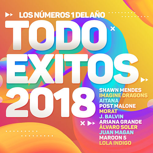 Todo Éxitos 2018 (Los Números 1 Del Año) de Various Artists