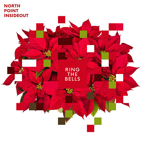 Ring The Bells by North Point InsideOut
