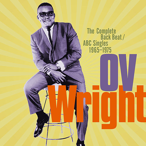 The Complete Back Beat / ABC Singles 1965-1975 de O.V. Wright