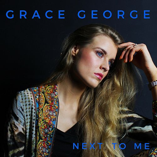 Next to Me de Grace George