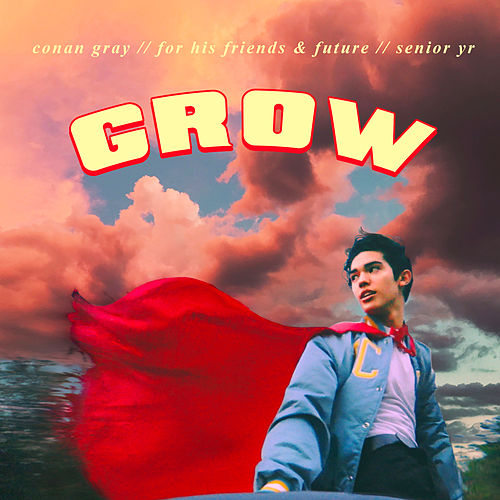 Grow von Conan Gray