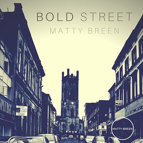 Bold Street by Matty Breen