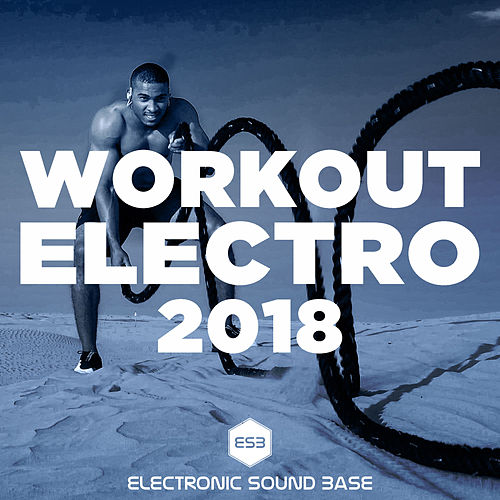 Workout Electro 2018 de Various Artists