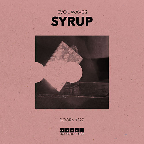 Syrup by Evol Waves