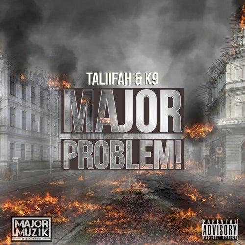 Major Problem by Taliifah