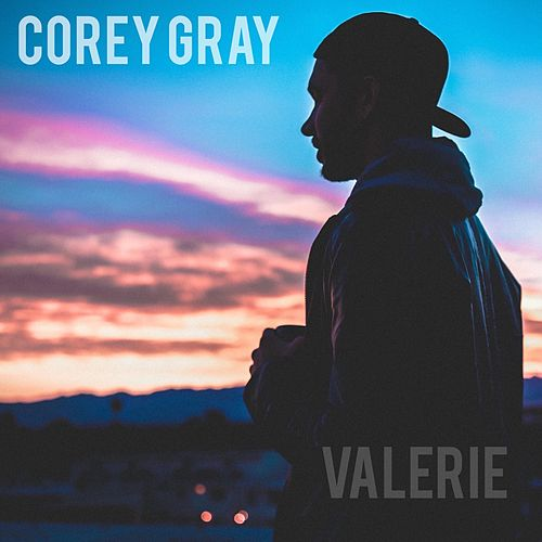 Valerie (Acoustic) by Corey Gray
