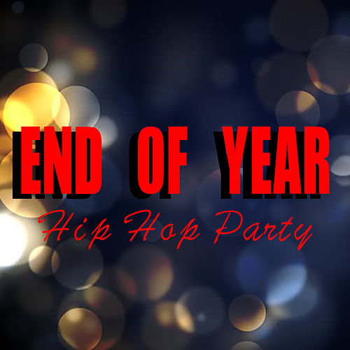 End Of Year Hip Hop Party de Various Artists