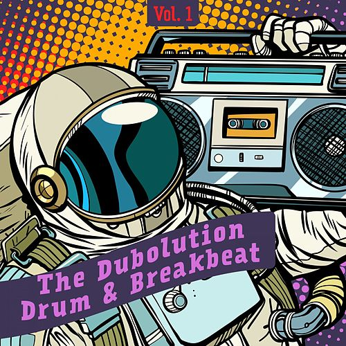 The Dubolution, Drum & Breakbeat, Vol. 1 de Various Artists