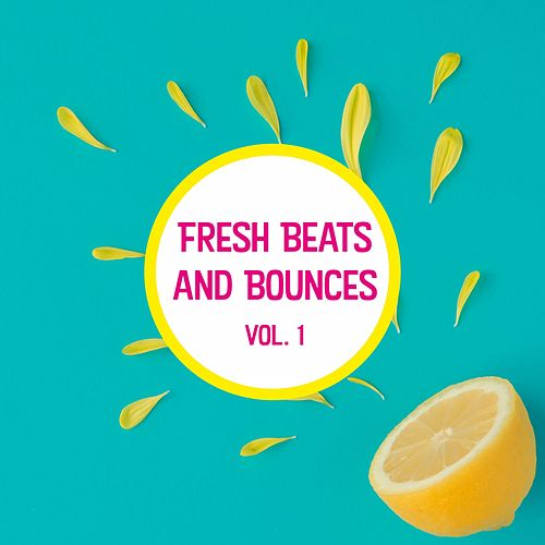 Fresh Beats and Bounces, Vol. 1 de Various Artists