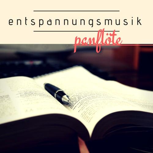 Entspannungsmusik Panflöte - CD zum Entspannen, Beruhigende Musik für Ruhe und Entspannung by Pan Flute
