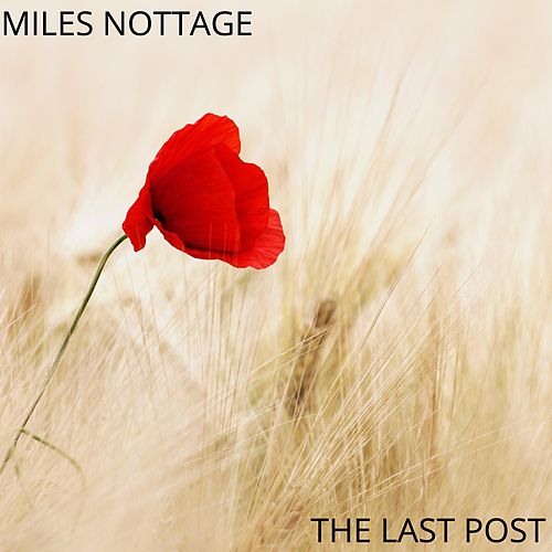 The Last Post by Miles Nottage