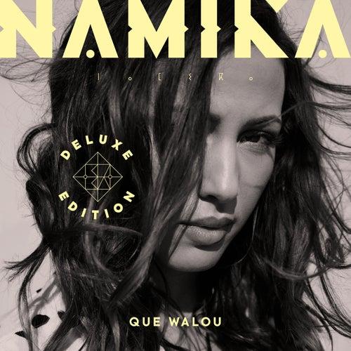 Que Walou (Deluxe Edition) de Namika