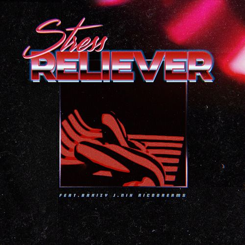 Stress Reliever (feat. Braizy, J. Nix & Rico Dream$) by Briangregoryt