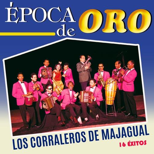 Época de Oro 16 Éxitos de Los Corraleros De Majagual