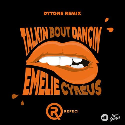 Talkin Bout Dancin (Dytone Remix) de Refeci