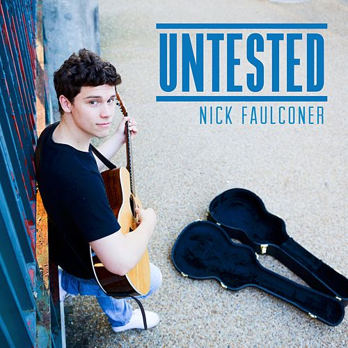 Untested by Nick Faulconer