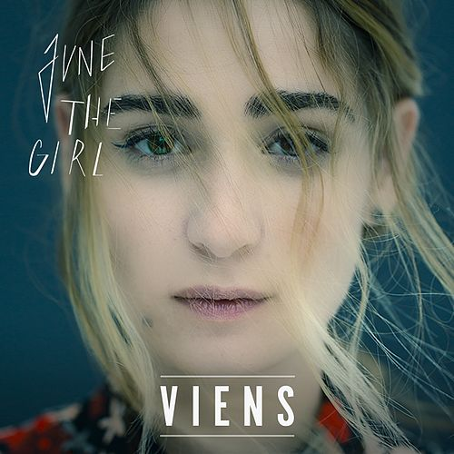 Viens de June The Girl