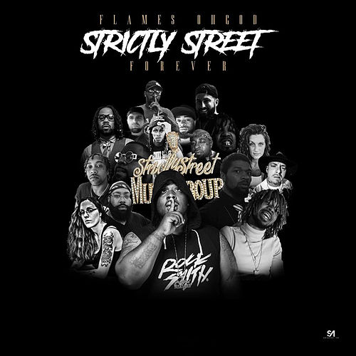 Strictly Street Forever by Flames Oh God