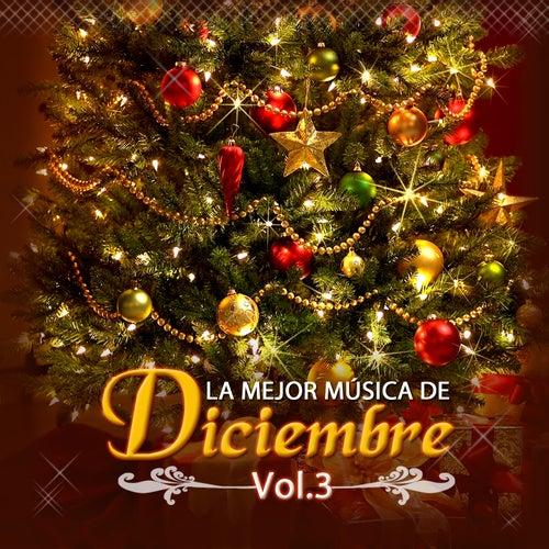La Mejor Música de Diciembre (Vol. 3) de Various Artists