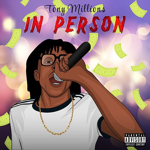 In Person by Tony Millions
