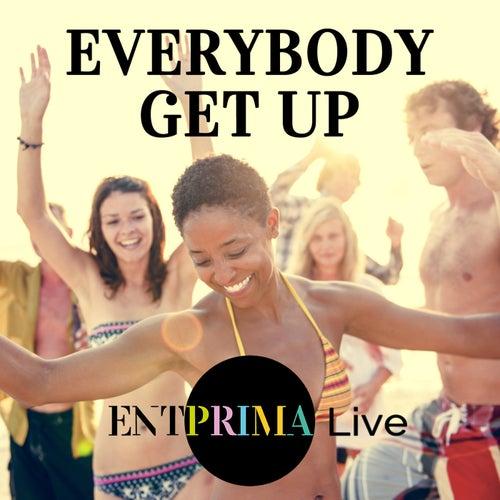 Everybody Get Up von Entprima Live