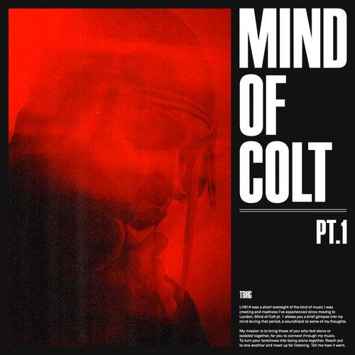Mind of Colt, Pt. 1 - EP by Kelvyn Colt