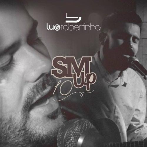 Sertanejo Mashup 10 de Lu & Robertinho