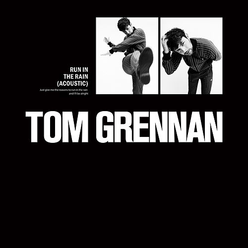 Run in the Rain (Acoustic) de Tom Grennan