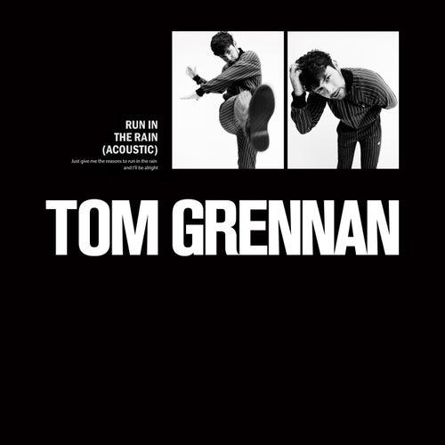 Run in the Rain (Acoustic) von Tom Grennan