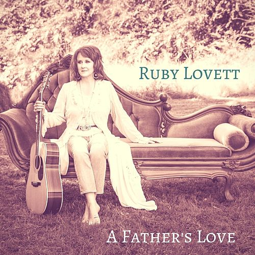 A Father's Love de Ruby Lovett