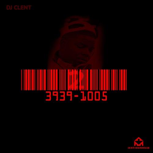 3939-1005 by DJ Clent